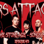 Queens Of The Stone Age Mars Attacks Podcast Songs For The Deaf