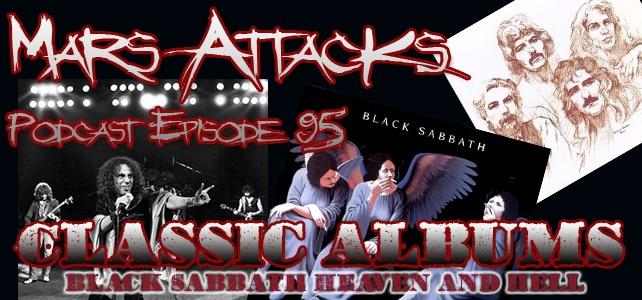 Black Sabbath Heaven And Hell Mars Attacks Podcast