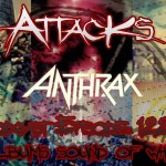 Podcast Episode 122 – Classic Albums – Anthrax – Sound Of White Noise