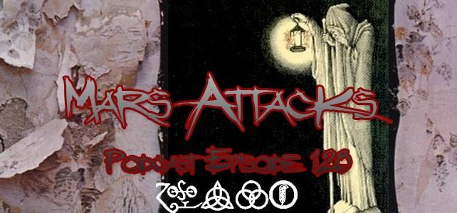Led Zeppelin IV Mars Attacks Podcast