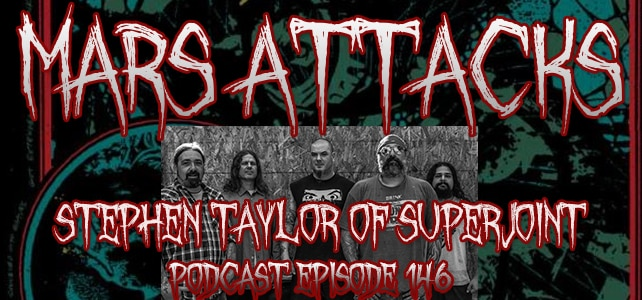 Podcast Episode 146 – Stephen Taylor Of Superjoint