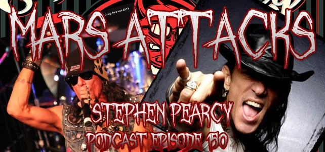 Podcast Episode 150 – Stephen Pearcy
