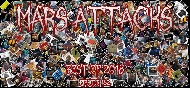Mars Attacks Podcast – Episode 162 – Best Of 2018