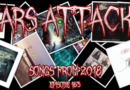 Mars Attacks Podcast – Episode 163 – Songs From 2018 Part 1