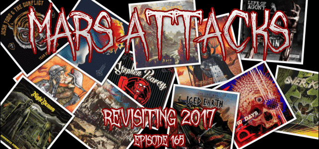 Mars Attacks Podcast – Episode 165 – Looking Back At 2017