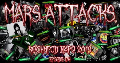 Mars Attacks Podcast – Episode 174 – ROCKNPOD Expo 2019