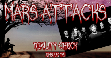Mars Attacks Podcast 175 – Reality Check
