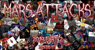 Mars Attacks Podcast 177 – 2019 Part 2