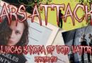 Mars Attacks Podcast 178 – Lucas Kanopa Of Void Vator
