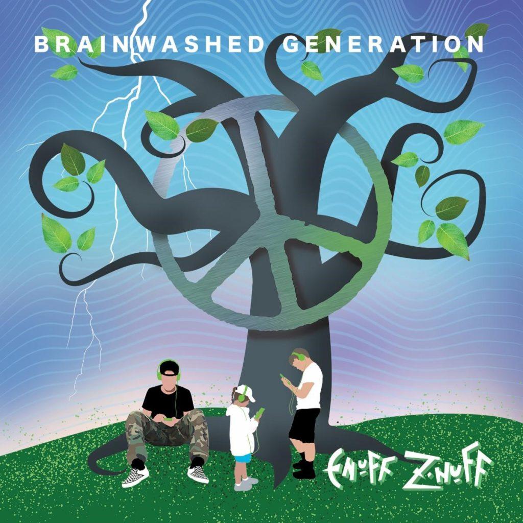 Enuff Z'Nuff Brainwashed Generation