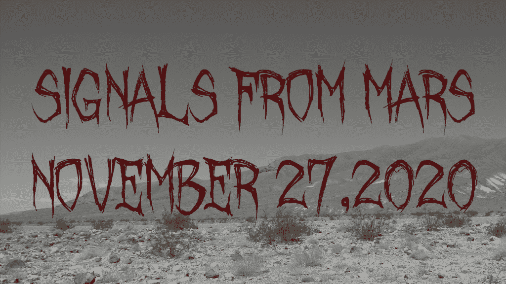 Signals From Mars November 27 2020