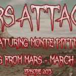 Mars Attacks Podcast Monte Pittman Madonna Prong