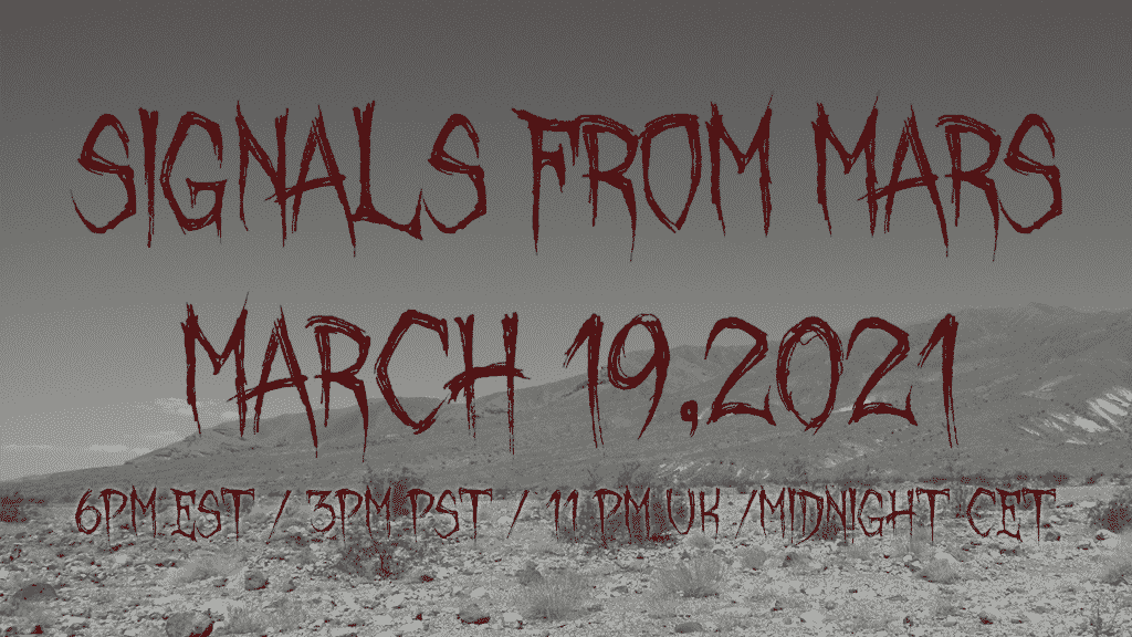 Signals From Mars March 19, 2021