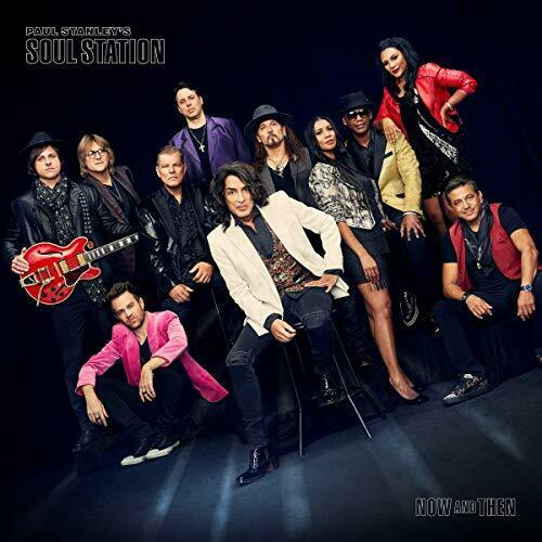 Paul Stanley's Soul Station Now And Then