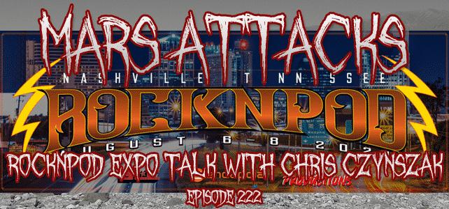 Mars Attacks Podcast ROCKNPOD Expo Chris Czynszak