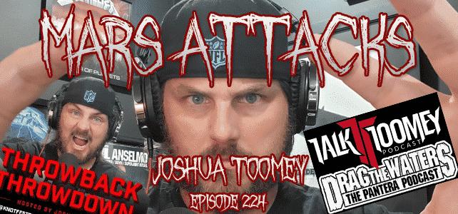 Joshua Toomey Mars Attack Podcast