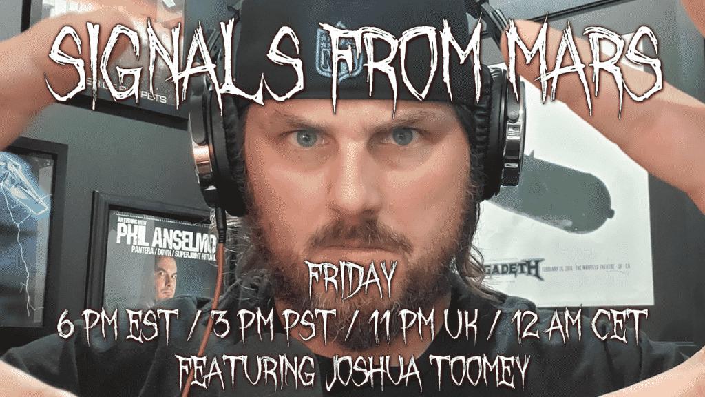 Joshua Toomey Signals From Mars Live Stream June 11, 2021